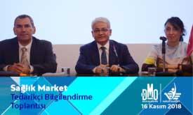 Sağlık Market Tedarikçi  Bilgilendirme Toplantısı Yapıldı