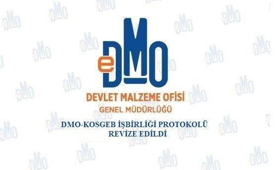 DMO-KOSGEB İşbirliği Protokolü Revize Edildi