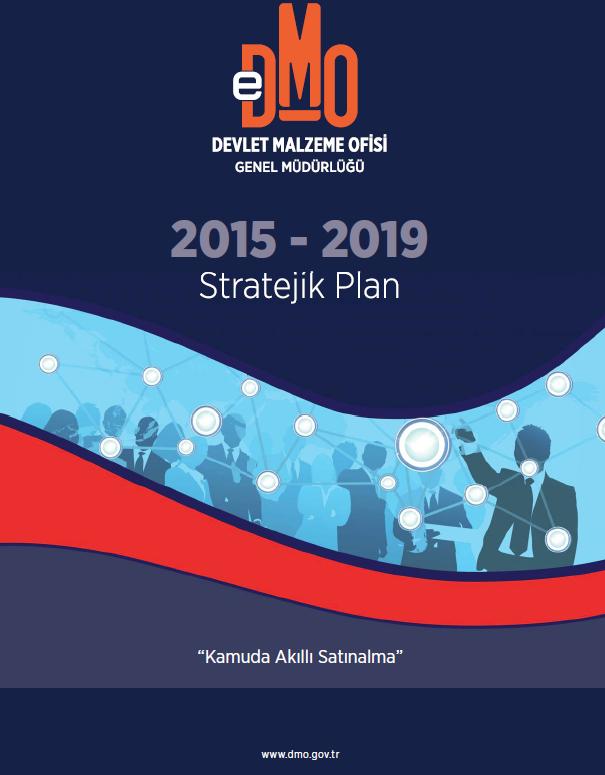 2015-2019 Dönemi Stratejik Planımız Yayınlandı
